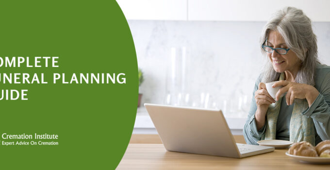 Funeral Planning Complete Guide 2021: Everything You Need To Consider