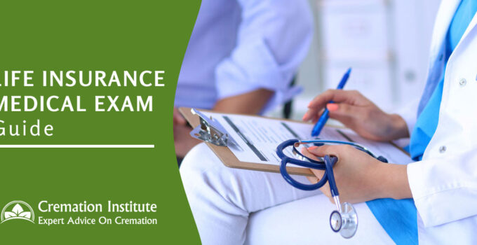Life Insurance Medical Exam: 10 Important Tips On How To Prepare